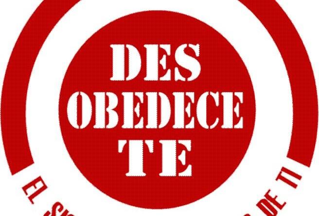 desobedecete